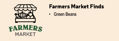 Farmers Market Finds Citrusy Green Beans