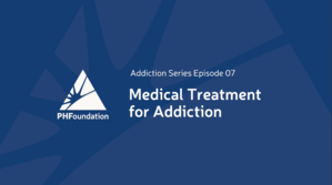 Medical Treatment for Addiction